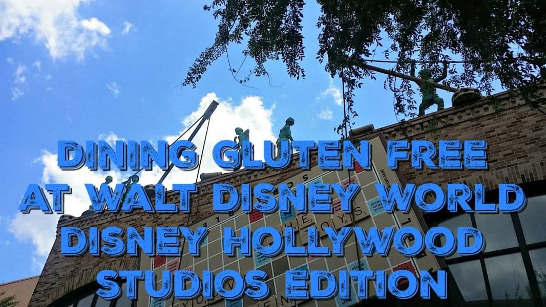 Gluten Free at Disney Hollywood Studios!